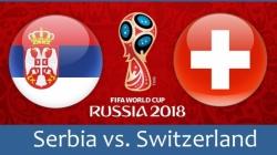 Soi kèo Serbia vs Thụy Sĩ, 01h00 ngày 23/06, World Cup 2018