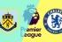 Soi kèo Burnley vs Chelsea, 20h30 ngày 28/10, Ngoại Hạng Anh