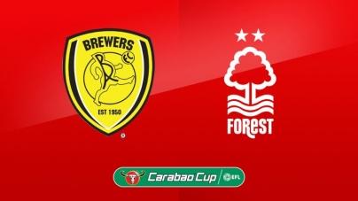 Soi kèo Burton Albion vs Nottingham, 02h45 ngày 31/10, Cúp Liên đoàn Anh