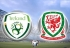 Soi kèo CH Ireland vs Wales, 01h45 ngày 17/10, UEFA Nations League