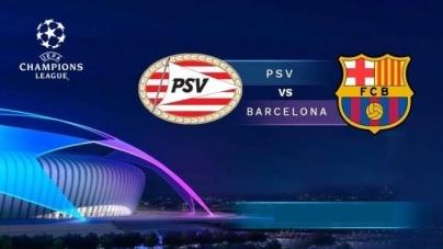 Soi kèo PSV Eindhoven vs Barcelona, 03h00 ngày 29/11, UEFA Champions League