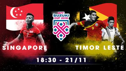 Soi kèo Singapore vs Timor Lester, 18h30 ngày 21/11, AFF Cup 2018
