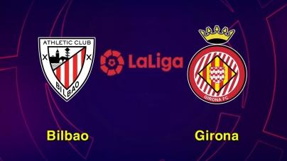 Soi kèo Athletic Bilbao vs Girona, 03h00 ngày 11/12, VĐQG Tây Ban Nha