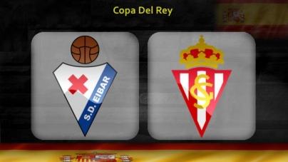 Soi kèo Eibar vs Sporting Gijon, 00h30 ngày 07/12, Cúp Nhà vua Tây Ban Nha
