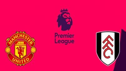 Soi kèo Manchester United vs Fulham, 22h00 ngày 08/12, Ngoại hạng Anh