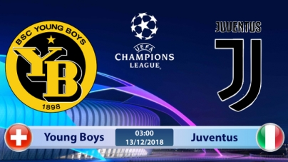 Soi kèo Young Boys vs Juventus, 03h00 ngày 13/12, UEFA Champions League