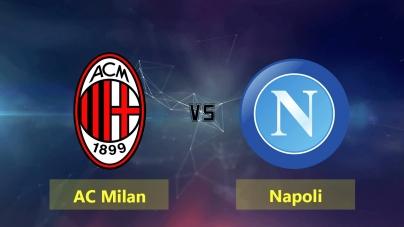 Soi kèo AC Milan vs Napoli, 02h45 ngày 30/01, Cúp Quốc gia Italia