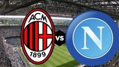 Soi kèo AC Milan vs Napoli, 02h30 ngày 27/01, VĐQG Italia