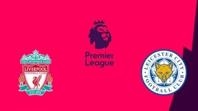 Soi kèo Liverpool vs Leicester City, 03h00 ngày 31/01, Ngoại hạng Anh