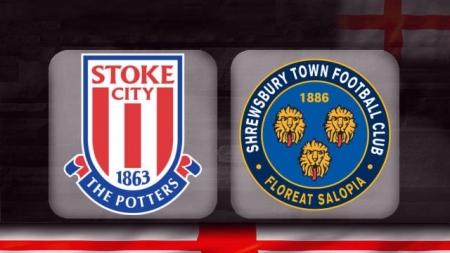 Soi kèo Stoke City vs Shrewsbury, 03h00 ngày 16/01, Cúp FA