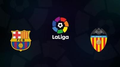 Soi kèo Barcelona vs Valencia, 00h30 ngày 03/02, VĐQG Tây Ban Nha