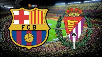 Soi kèo Barcelona vs Valladolid, 02h45 ngày 17/02, VĐQG Tây Ban Nha