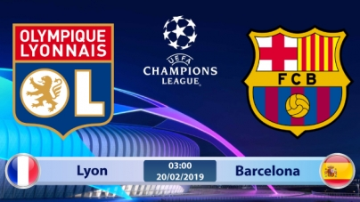 Soi kèo Lyon vs Barcelona, 03h00 ngày 20/02, Champions League