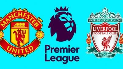 Soi kèo Manchester United vs Liverpool, 21h05 ngày 24/02, Ngoại hạng Anh