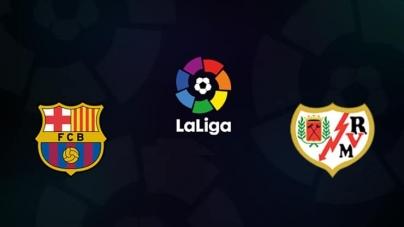 Soi kèo Barcelona vs Rayo Vallecano, 00h30 ngày 10/03, VĐQG Tây Ban Nha