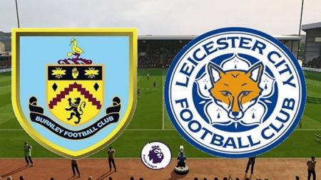Soi kèo Burnley vs Leicester City, 22h00 ngày 16/03 Ngoại hạng Anh