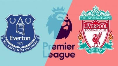 Soi kèo Everton vs Liverpool, 23h15 ngày 03/03, Ngoại hạng Anh