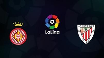 Soi kèo Girona vs Athletic Bilbao, 03h00 ngày 30/03 VĐQG Tây Ban Nha