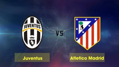 Soi kèo Juventus vs Atletico Madrid, 03h00 ngày 13/03, Champions League