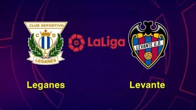 Soi kèo Leganes vs Levante, 03h00 ngày 05/03, VĐQG Tây Ban Nha