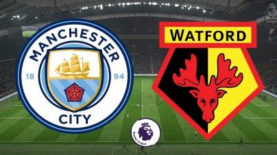 Soi kèo Manchester City vs Watford, 00h30 ngày 10/03, Ngoại hạng Anh