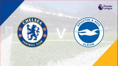 Soi kèo Chelsea vs Brighton, 01h45 ngày 04/04, Ngoại hạng Anh