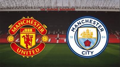 Soi kèo Manchester United vs Manchester City, 02h00 ngày 25/04, Ngoại hạng Anh