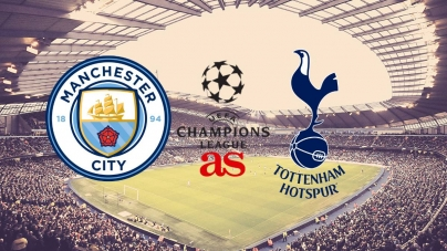 Soi kèo Manchester City vs Tottenham, 02h00 ngày 18/04, UEFA Champions League