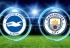 Soi kèo Brighton vs Manchester City 21h00 ngày 12/05, Ngoại hạng Anh