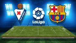Soi kèo Eibar vs Barcelona, 21h15 ngày 19/05, VĐQG Tây Ban Nha