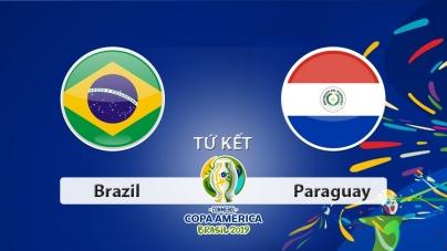Soi kèo Brazil vs Paraguay, 07h30 ngày 28/06, Copa America 2019