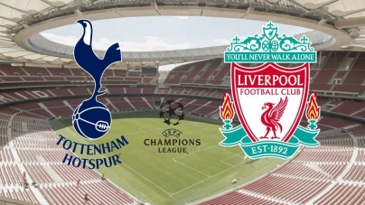 Soi kèo Tottenham vs Liverpool, 02h00 ngày 02/06, Champions League