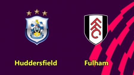 Soi kèo Huddersfield Town vs Fulham, 01h45 ngày 17/08, Hạng nhất Anh