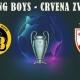 Soi kèo Young Boys vs Crvena Zvezda, 02h00 ngày 22/08, Champions League