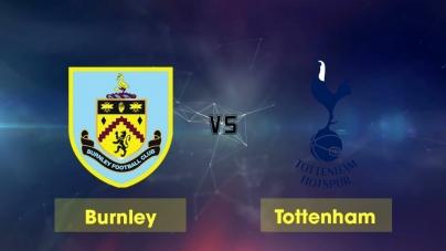 Soi kèo Burnley vs Tottenham, 19h30 ngày 23/02, Ngoại hạng Anh