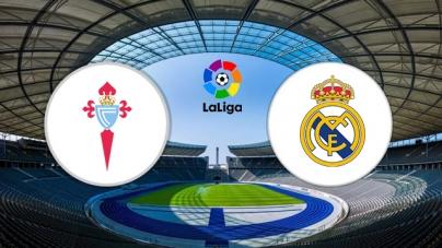 Soi kèo Celta Vigo vs Real Madrid, 22h00 ngày 17/08, VĐQG Tây Ban Nha