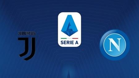 Soi kèo Juventus vs Napoli, 01h45 ngày 01/09, VĐQG Italia